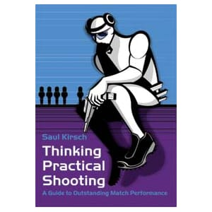 SAUL KIRSCH Thinking Practical Shooting