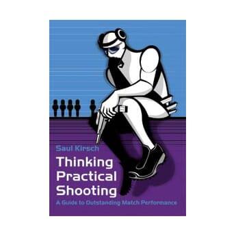 SAUL KIRSCH Thinking Practical Shooting
